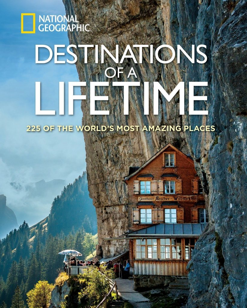 Best travel books - Destinations of a Lifetime by National Geographic