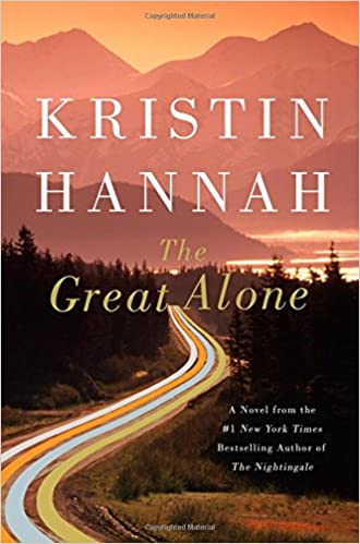 Best Travel Books - The Great Alone by Kristin Hannah